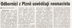 5.9.2001 - Plzesk denk - Odbornci z Plzn usvduj neonacistu